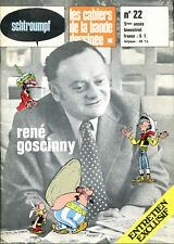 Schtroumpf Les Cahiers de la bande dessinée 22 - Spécial René Goscinny - 1973