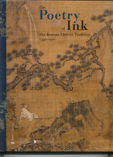 The Poetry of Ink -Korean Literati Tradition 1392-1910