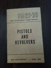 "Vintage 1946 War Dept Fm23-35 ""Pistols and Revolvers Cal .45"""