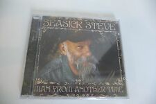 SEASICK STEVE CD NEUF EMBALLE. MAN FROM ANOTHER TIME. CD NEW SEALED COPY.