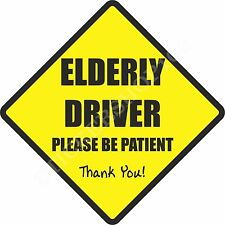 Elderly Driver Car Sign, Bumper Sticker, Car Sticker, Baby On Board, Decal, Sign