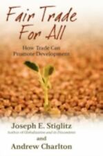 Fair Trade for All: How Trade Can Promote Development (Hardback or Cased Book)