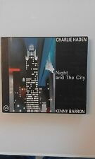 HADEN CHARLIE /  BARRON KENNY - NIGHT AND THE CITY  -  (VERVE) DIGIPACK CD