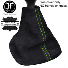 GREEN STITCH REAL SUEDE MANUAL GEAR GAITER FITS RENAULT TRAFIC 2001-2014