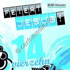 CD: FEIERT JESUS! 14 (Relaunch) - Lobpreis - Anbetung *NEU* °CM°