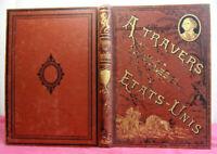 Voyage. A travers les États-Unis. Samuel Manning 1880