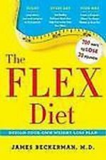 The Flex Diet: Design-Your-Own Weight Loss Plan hard cover book club edition