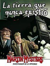 MARTIN MYSTERE vol. 2 - nº 8. LA TIERRA QUE NUNCA EXITIÓ (último número)