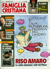 FAMIGLIA CRISTIANA N°47/ 1/DIC/1993 * BORRELLI E I VELENI DI MANI PULITE *