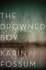 THE DROWNED BOY by KARIN FOSSUM--HC/DJ