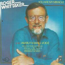 "ROGER WHITTAKER "" YOU ARE MY MIRACLE / I AM BUT A SMALL VOICE"" 7"" EX"