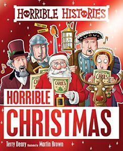 Horrible Christmas (Horrible Histories)-Terry Deary, Martin B .9781407143491.