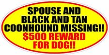 Spouse And Black Tan Coonhound Missing Reward Sticker