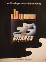 PUBLICITÉ PRESSE 1990 GITANES UNE BLONDE PEUT EN CACHER UNE AUTRE - ADVERTISING