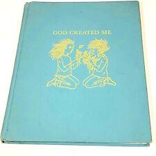 God Created Me, by Laurence Rittenhouse, illustrated Tri Hyman (hardback)