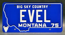 Evel Knievel / Harley Davidson / EVEL *METAL STAMPED* Montana License Plate