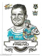 2008 Select NRL Champions Sketch (SK 10) Nathan FRIEND Titans