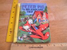 Peter Pig and his Airplane Trip 1938 Betty Howe childrens book color classic 875