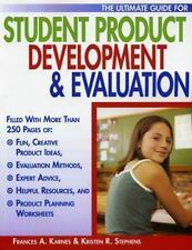 The Ultimate Guide for Student Product Development and Evaluation