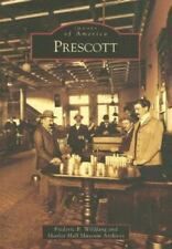 Images of America: Prescott by Frederic B. Wildfang and Sharlot Hall Museum...