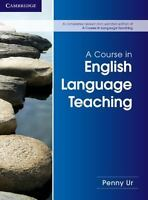 A Course in English Language Teaching (Paperback or Softback)