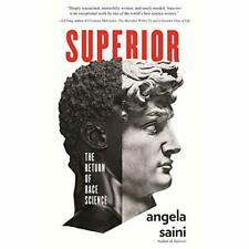 Superior: The Return of Race Science - Hardback NEW Saini, Angela