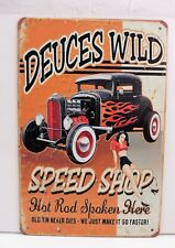 "PLAQUE METAL TOLE VINTAGE PIN UP GARAGE ""DEUCES WILD SPEED SHOP"" 20 X 30 c Neuf"