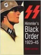 Himmler's Black Order 1923-45, Lumsden, Robin, Very Good