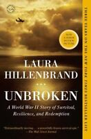 Unbroken: A World War II Story of Survival, Resilience, and Redemption by Hillen