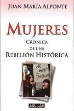 Mujeres: Cronica De Una Rebelion Historica (Spanish Edition)-ExLibrary