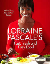Lorraine Pascale's Fast, Fresh and Easy Food, Pascale, Lorraine , Acceptable   F
