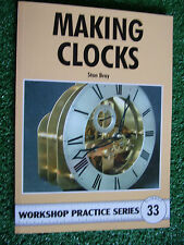 #33 MAKING CLOCKS WORKSHOP PRACTICE SERIES BOOK MANUAL home diy build construct