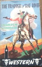 The Trapper of Rat River (Charles Stoddard) HTF Western PB