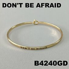 Elegant Gold Finished Don'T Be Afraid Message Engraved Brass Bangle Bracelet