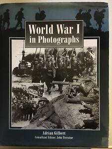 World War I in Photographs by Adrian Gilbert - Illustrated, Hardbound 2000