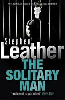The Solitary Man (Stephen Leather Thrillers), Leather, Stephen, New