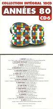 CD - ANNEES 80 avec CENTURY, NOE WILLER, LUNE DE MIEL, KASINO, FRANCE LISE, ZETA