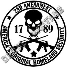 Second Amendment Round Homeland Security Vinyl Sticker Decal AR15 - Size Color