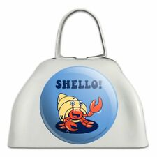 Shello Hello Hermit Crab Shell Funny Humor White Cowbell Cow Bell Instrument