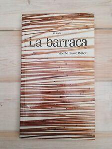La Barraca - Vicente Blasco Ibáñez - El País - Clásicos Españoles