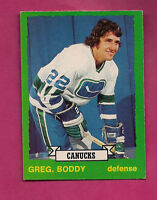 1973-74 OPC # 235 CANUCKS GREG BODDY ROOKIE EX-MT  CARD (INV#3310)