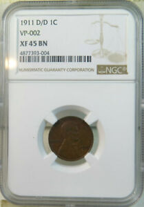 1911 D Lincoln cent NGC XF45 *VP-002 RPM* BR