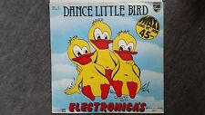 Electronica's Electronicas - Dance little bird 12'' Mix