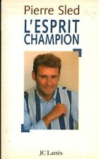 Livre l'esprit champion Pierre Sled book