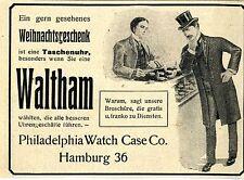 WALTHAM TASCHENUHR Philadelphia Watch Case Hamburg Historische Reklame von 1907