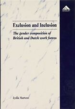 Exclusion and Inclusion: The Gender Composition of British and Dutch Work Forces