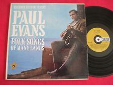 LP - PAUL EVANS - FOLK SONGS OF MANY LANDS - CARLTON LP 12/130 VG++
