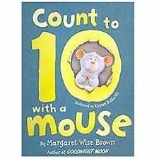 Count to 10 With a Mouse (Brand New Paperback Sticker Book) Margaret Wise Brown