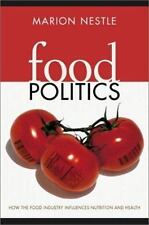 NEW - Food Politics: How the Food Industry Influences Nutrition and Health