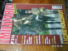 1µ? Revue Armes Militaria n°216 Ligne Maginot Fusilier Montagne Wurtemberg LVF